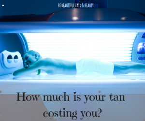 How much is your tan costing you